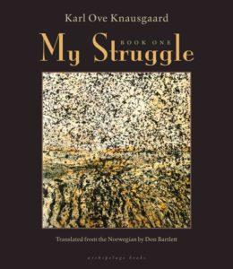 My Struggle, Karl Ove Knausgaard